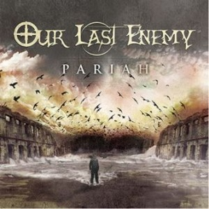 our-last-enemy_pariah-300x300