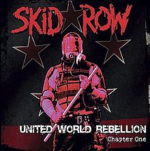 220px-Skid_Row_United_World_Rebellion_Chapter_One_Cover